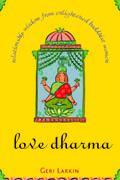 Love Dharma by Geri Larkin