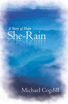 She-Rain:  A Story of Hope