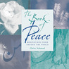 Book of Peace: Meditations from Around the World