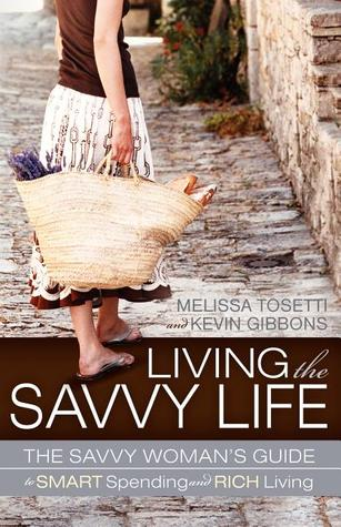 Living The Savvy Life by Melissa Tosetti