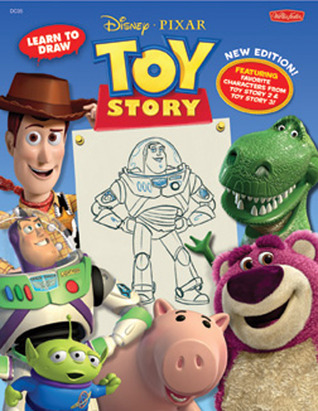 Learn to Draw Disney/Pixar's Toy Story: New Editon! Featuring favorite characters from Toy Story 2 & Toy Story 3!