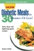 More Diabetic Meals in 30 Minutes�or Less!