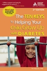 Ten Keys to Helping Your Child Grow Up with Diabetes