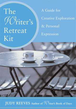 The Writer's Retreat Kit by Judy Reeves