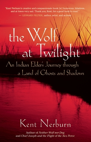 Free Download The Wolf at Twilight: An Indian Elder's Journey through a Land of Ghosts and Shadows PDB