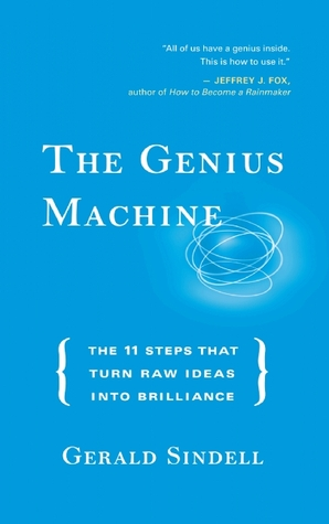 The Genius Machine by Gerald Sindell