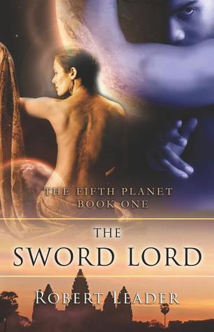 The Sword Lord by Robert Leader
