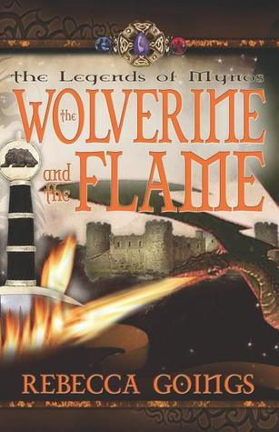 The Wolverine and the Flame by Rebecca Goings