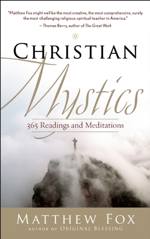Christian Mystics: 365 Readings and Meditations