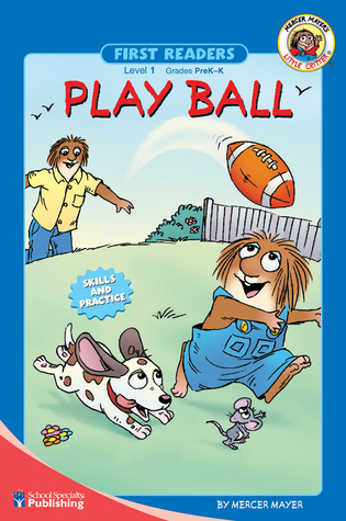 Play Ball by Mercer Mayer