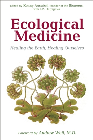 Ecological Medicine by Kenny Ausubel