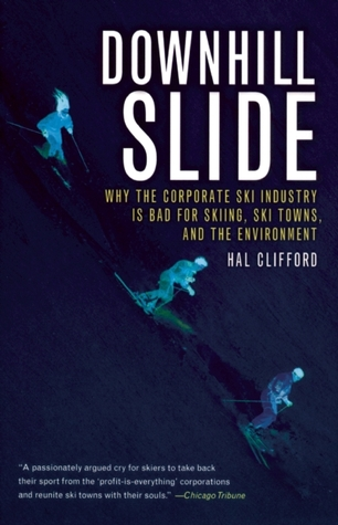 Downhill Slide by Hal Clifford