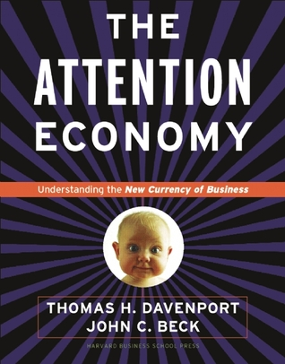 Attention Economy by Thomas H. Davenport