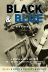 Black and Blue: A Smash-Mouth History of the NFL�s Roughest  Division
