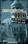 Ghosthunting Ohio: On the Road Again