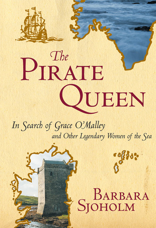 The Pirate Queen by Barbara Sjoholm