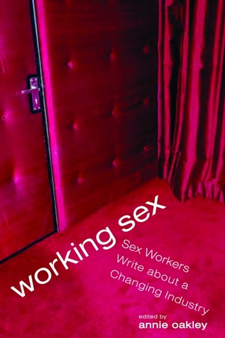 Working Sex by Annie Oakley