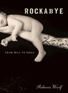 Rockabye: From Wild to Child