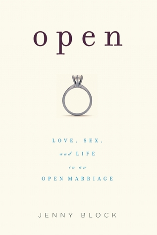 Open: Love, Sex, and Life in an Open Marriage