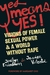 Yes Means Yes!: Visions of ...