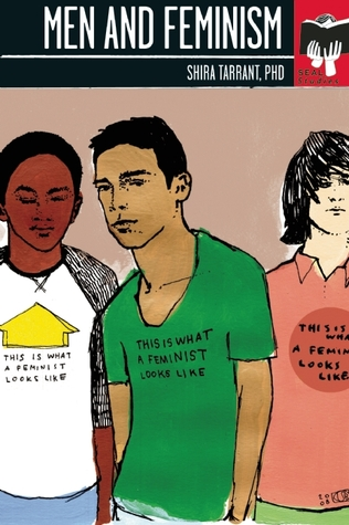 Men and Feminism by Shira Tarrant