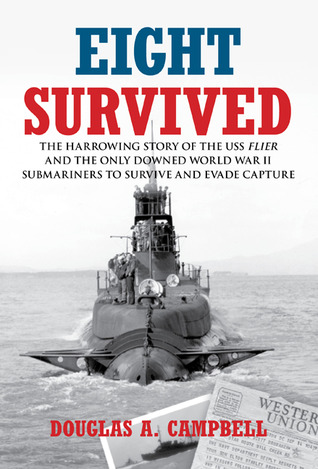 Eight Survived by Douglas Campbell
