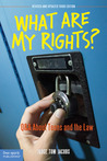 What Are My Rights?: Q&A About Teens and the Law