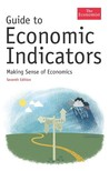 Guide to Economic Indicators: Making Sense of Economics