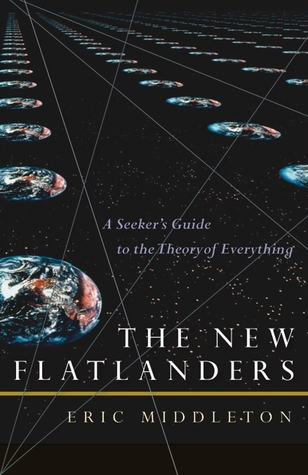 The New Flatlanders by Eric Middleton