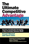 The Ultimate Competitive Advantage: Secrets of Continuosly Developing a More Profitable Business Model