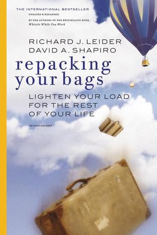 Repacking Your Bags by Richard J. Leider