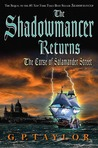 The Shadowmancer Returns: The Curse of Salamander Street (Shadowmancer, #2)