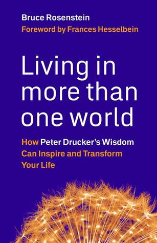 Living in More Than One World by Bruce Rosenstein