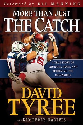 More Than Just The Catch by David Tyree