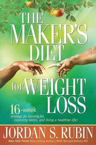 The Maker's Diet For Weight Loss by Jordan S. Rubin