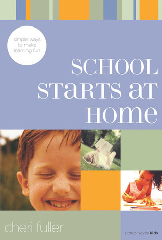 School Starts at Home by Cheri Fuller