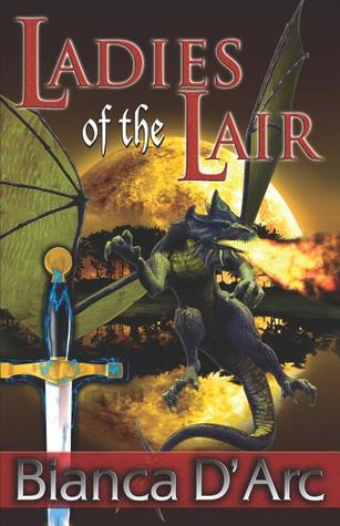 Ladies of the Lair (Dragon Knights, #1 & 2)