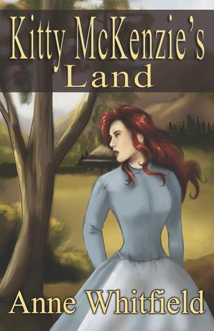 Kitty McKenzie's Land by Anne Whitfield