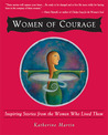 Women of Courage: Inspiring Stories from the Women Who Lived Them
