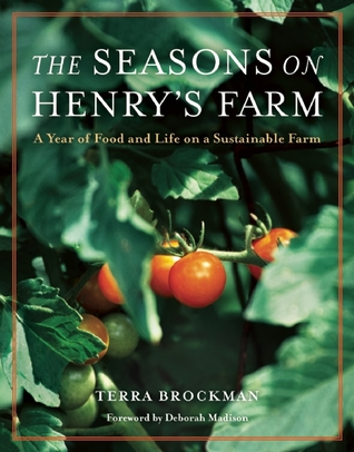 The Seasons on Henry's Farm by Terra Brockman