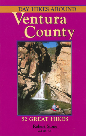 Day Hikes Around Ventura County, 2nd by Robert   Stone