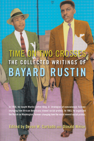 Time on Two Crosses by Bayard Rustin