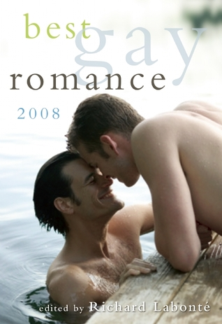 Best Gay Romance 2008 by Richard Labonté