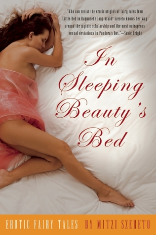 In Sleeping Beauty's Bed by Mitzi Szereto