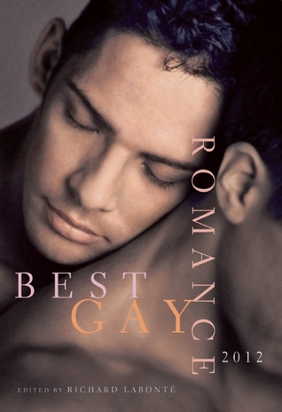 Best Gay Romance 2012 by Richard Labonté