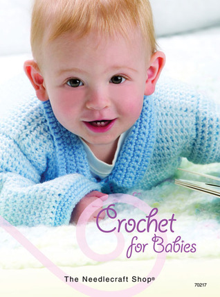 Crochet for Babies by Bobbie Matela