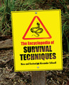 The Encyclopedia of Survival Techniques, New and Revised
