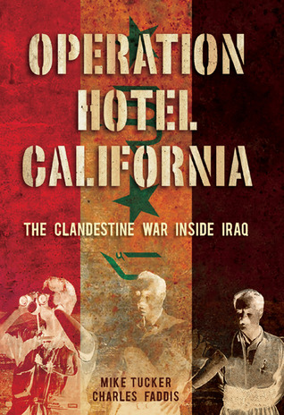 Operation Hotel California by Mike  Tucker