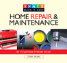 Knack Home Repair & Maintenance: An Illustrated Problem Solver