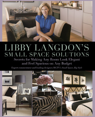 Libby Langdon's Small Space Solutions by Libby Langdon